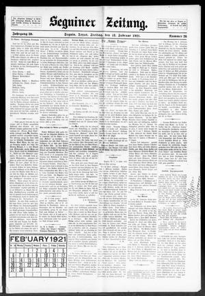 Primary view of object titled 'Seguiner Zeitung. (Seguin, Tex.), Vol. 30, No. 26, Ed. 1 Friday, February 18, 1921'.