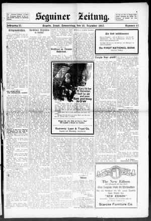 Primary view of Seguiner Zeitung. (Seguin, Tex.), Vol. 27, No. 17, Ed. 1 Thursday, December 13, 1917