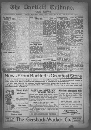 Primary view of object titled 'The Bartlett Tribune and News (Bartlett, Tex.), Vol. 28, No. 31, Ed. 1, Friday, February 27, 1914'.