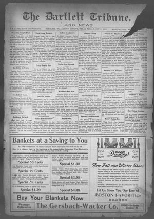 Primary view of object titled 'The Bartlett Tribune and News (Bartlett, Tex.), Vol. 29, No. 11, Ed. 1, Friday, October 9, 1914'.