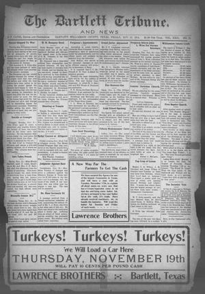 Primary view of object titled 'The Bartlett Tribune and News (Bartlett, Tex.), Vol. 29, No. 21, Ed. 1, Friday, November 13, 1914'.