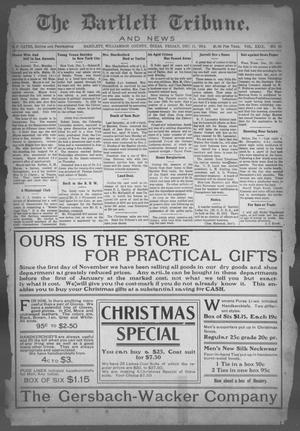 Primary view of object titled 'The Bartlett Tribune and News (Bartlett, Tex.), Vol. 29, No. 25, Ed. 1, Friday, December 11, 1914'.
