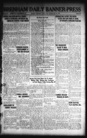 Primary view of object titled 'Brenham Daily Banner-Press (Brenham, Tex.), Vol. 32, No. 41, Ed. 1 Saturday, May 15, 1915'.