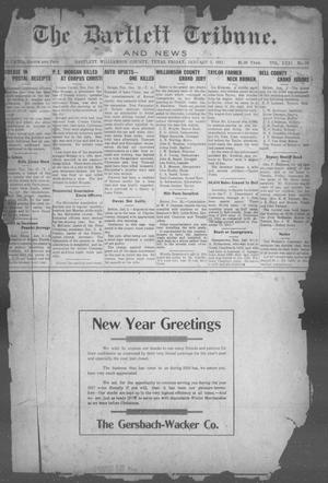 Primary view of object titled 'The Bartlett Tribune and News (Bartlett, Tex.), Vol. 31, No. 31, Ed. 1, Friday, January 5, 1917'.