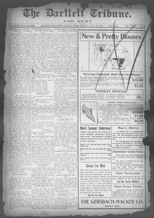 Primary view of object titled 'The Bartlett Tribune and News (Bartlett, Tex.), Vol. 32, No. 45, Ed. 1, Friday, April 19, 1918'.