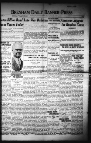 Primary view of Brenham Daily Banner-Press (Brenham, Tex.), Vol. 34, No. 16, Ed. 1 Saturday, April 14, 1917