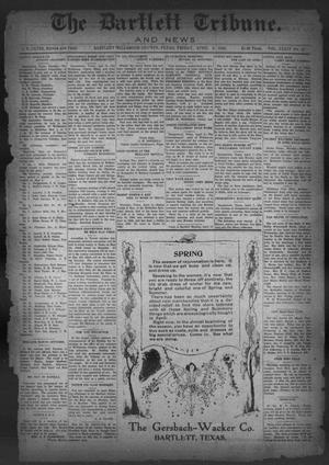Primary view of object titled 'The Bartlett Tribune and News (Bartlett, Tex.), Vol. 34, No. 42, Ed. 1, Friday, April 9, 1920'.