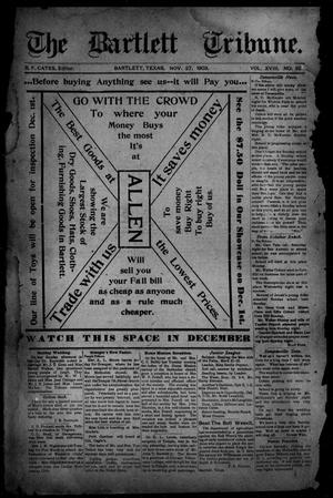 The Bartlett Tribune (Bartlett, Tex.), Vol. 18, No. 32, Ed. 1, Friday, November 27, 1903