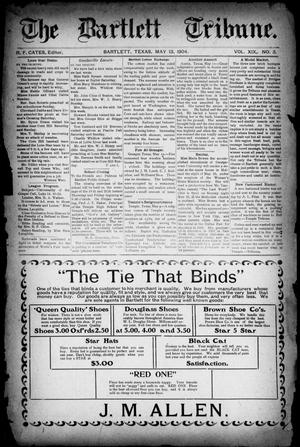 The Bartlett Tribune (Bartlett, Tex.), Vol. 19, No. 3, Ed. 1, Friday, May 13, 1904