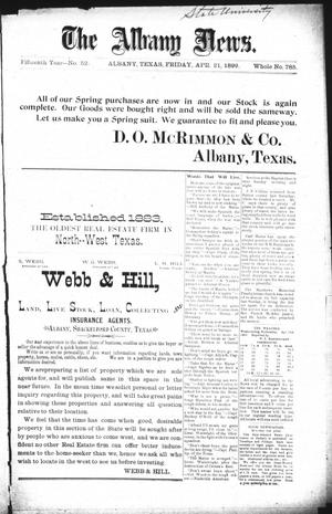 Primary view of object titled 'The Albany News. (Albany, Tex.), Vol. 15, No. 52, Ed. 1 Friday, April 21, 1899'.
