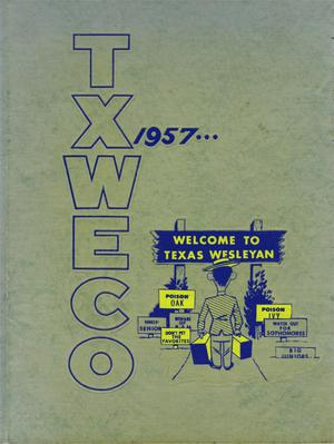 Primary view of object titled 'TXWECO, Yearbook of Texas Wesleyan College, 1957'.
