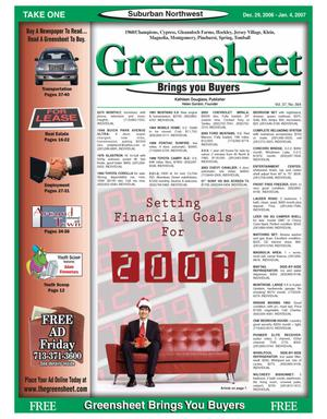 Primary view of object titled 'Greensheet (Houston, Tex.), Vol. 37, No. 564, Ed. 1 Friday, December 29, 2006'.