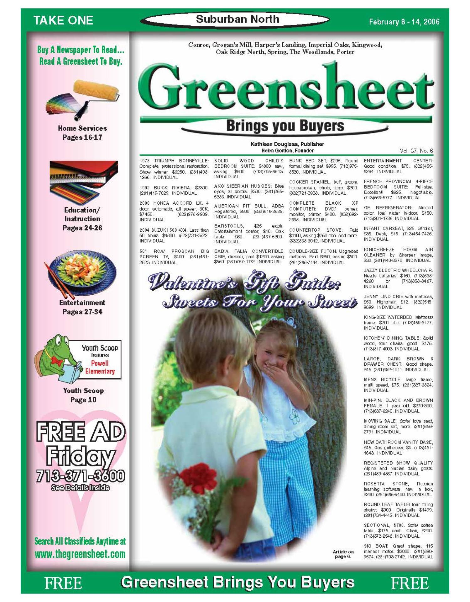 Greensheet (Houston, Tex.), Vol. 37, No. 6, Ed. 1 Wednesday, February 8, 2006                                                                                                      [Sequence #]: 1 of 40