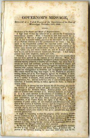 Primary view of object titled 'Governor's message, delivered at a called session of the Legislature of the state of Mississippi, November 18th, 1850.'.