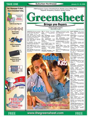 Primary view of object titled 'Greensheet (Houston, Tex.), Vol. 38, No. 600, Ed. 1 Friday, January 18, 2008'.