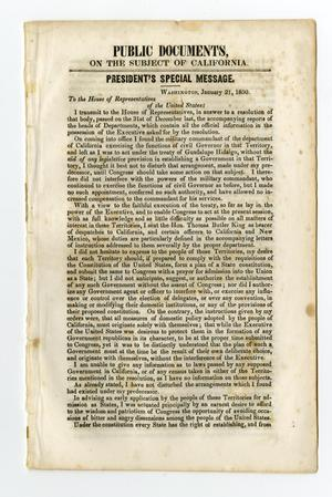 Primary view of object titled 'Public documents on the subject of California. President's special message. Washington, January 21, 1850. To the House of Representatives of the United States.'.