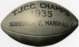 Primary view of object titled '1935 T.J.C.C. Champions Football, Marshall O.'.