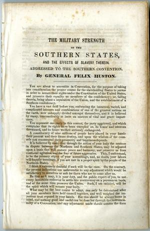 Primary view of object titled 'The military strength of the Southern States, and the effects of slavery therein : addressed to the Southern convention /'.