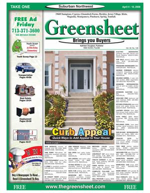 Primary view of object titled 'Greensheet (Houston, Tex.), Vol. 39, No. 108, Ed. 1 Friday, April 4, 2008'.
