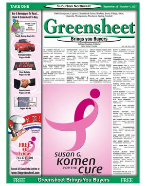 Primary view of object titled 'Greensheet (Houston, Tex.), Vol. 38, No. 408, Ed. 1 Friday, September 28, 2007'.