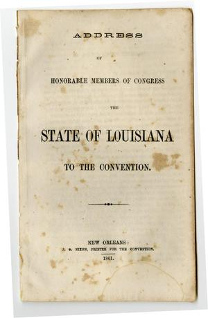 Address of honorable members of Congress, the state of Louisiana, to the convention.