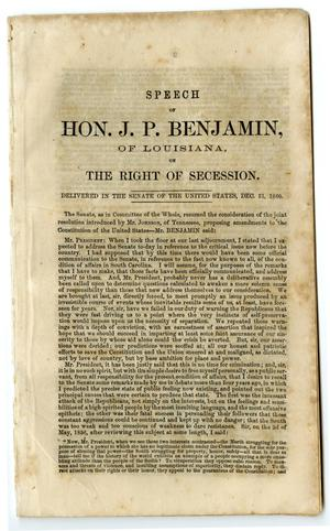 Primary view of object titled 'State of the Union : speech of Hon J.P. Benjamin, of Louisiana, on the right of Secession : delivered in the Senate of the United States, Dec. 31, 1860.'.