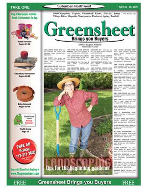 Primary view of object titled 'Greensheet (Houston, Tex.), Vol. 36, No. 132, Ed. 1 Friday, April 22, 2005'.
