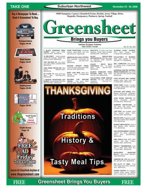 Primary view of object titled 'Greensheet (Houston, Tex.), Vol. 37, No. 504, Ed. 1 Friday, November 24, 2006'.