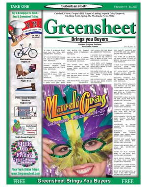 Primary view of object titled 'Greensheet (Houston, Tex.), Vol. 38, No. 18, Ed. 1 Wednesday, February 14, 2007'.