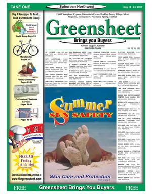 Primary view of object titled 'Greensheet (Houston, Tex.), Vol. 38, No. 180, Ed. 1 Friday, May 18, 2007'.
