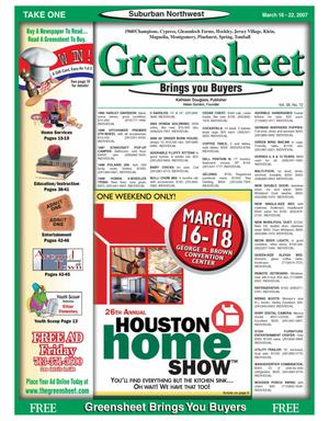 Primary view of object titled 'Greensheet (Houston, Tex.), Vol. 38, No. 72, Ed. 1 Friday, March 16, 2007'.