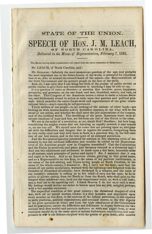 Primary view of object titled 'State of the Union. Speech of Hon. J.M. Leach of North Carolina, delivered in the House of Representatives, February 7, 1861.'.