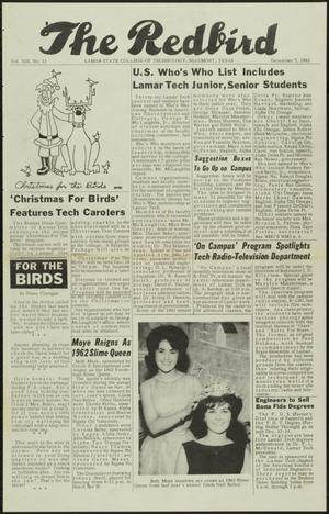 Primary view of object titled 'The Redbird (Beaumont, Tex.), Vol. 13, No. 11, Ed. 1 Friday, December 7, 1962'.
