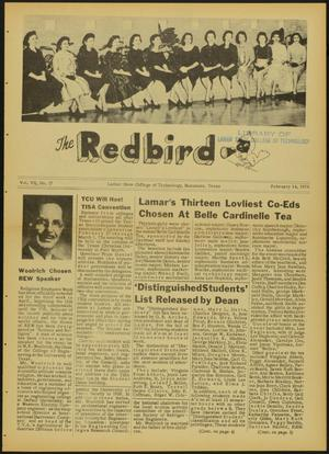 Primary view of object titled 'The Redbird (Beaumont, Tex.), Vol. 7, No. 17, Ed. 1 Friday, February 14, 1958'.