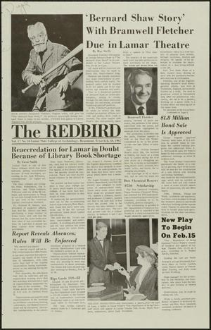 Primary view of object titled 'The Redbird (Beaumont, Tex.), Vol. 17, No. 16, Ed. 1 Friday, February 10, 1967'.
