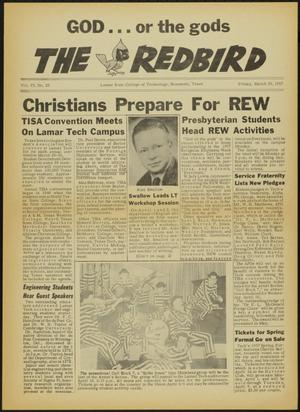 Primary view of object titled 'The Redbird (Beaumont, Tex.), Vol. 6, No. 23, Ed. 1 Friday, March 29, 1957'.