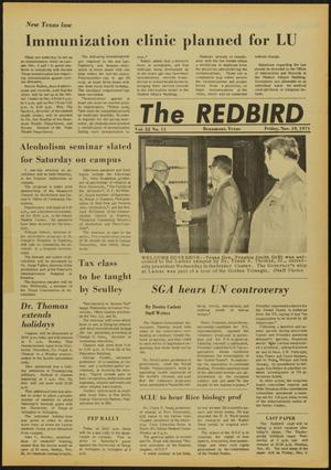 Primary view of object titled 'The Redbird (Beaumont, Tex.), Vol. 22, No. 11, Ed. 1 Friday, November 19, 1971'.
