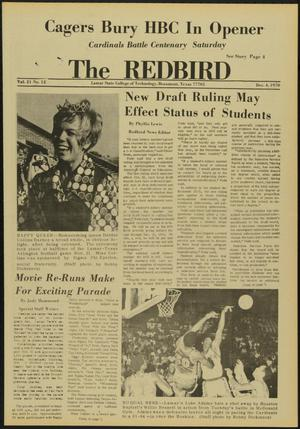 Primary view of object titled 'The Redbird (Beaumont, Tex.), Vol. 21, No. 12, Ed. 1 Friday, December 4, 1970'.