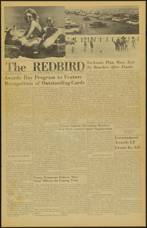 Primary view of object titled 'The Redbird (Beaumont, Tex.), Vol. 14, No. 24, Ed. 1 Friday, May 15, 1964'.