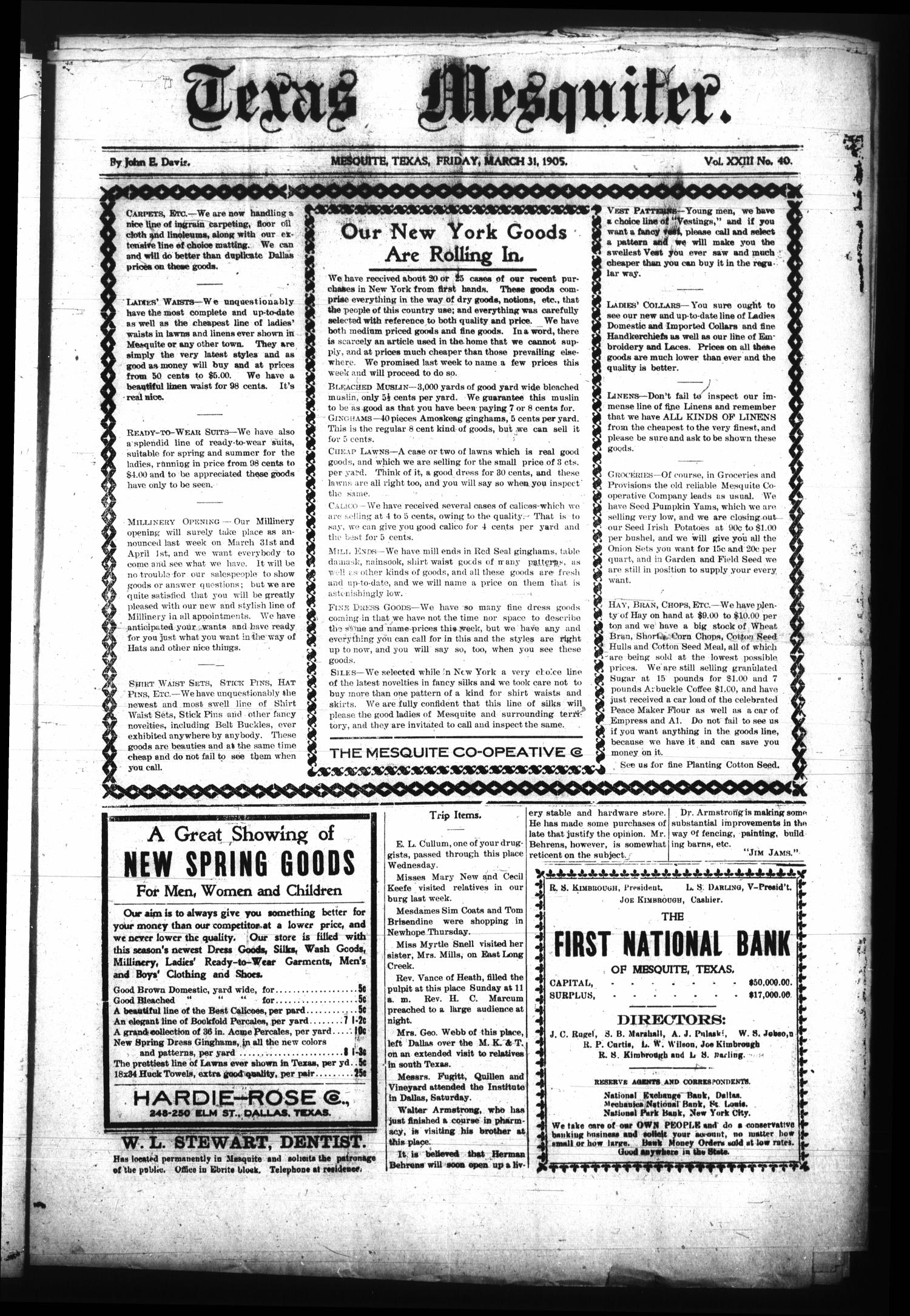 The Texas Mesquiter. (Mesquite, Tex.), Vol. 23, No. 40, Ed. 1 Friday, March 31, 1905                                                                                                      [Sequence #]: 1 of 8
