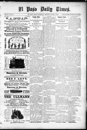 Primary view of object titled 'El Paso Daily Times. (El Paso, Tex.), Vol. 4, No. 351, Ed. 1 Thursday, June 11, 1885'.