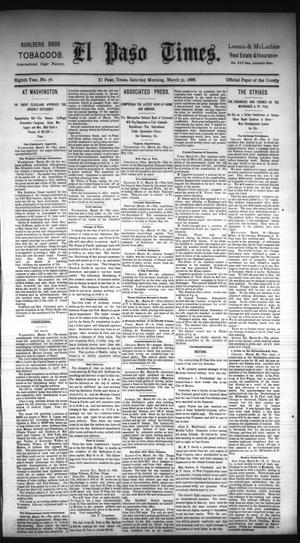 Primary view of object titled 'El Paso Times. (El Paso, Tex.), Vol. Eighth Year, No. 78, Ed. 1 Saturday, March 31, 1888'.