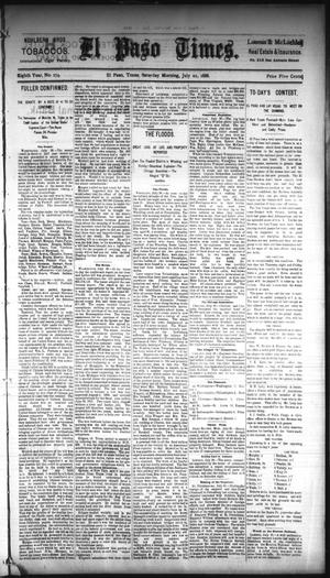 Primary view of object titled 'El Paso Times. (El Paso, Tex.), Vol. EIGHTH YEAR, No. 174, Ed. 1 Saturday, July 21, 1888'.