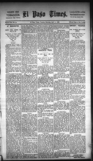 Primary view of object titled 'El Paso Times. (El Paso, Tex.), Vol. Eighth Year, No. 92, Ed. 1 Tuesday, April 17, 1888'.