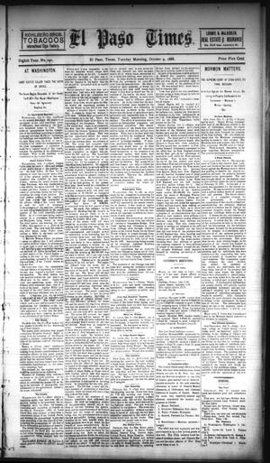 Primary view of object titled 'El Paso Times. (El Paso, Tex.), Vol. EIGHTH YEAR, No. 240, Ed. 1 Tuesday, October 9, 1888'.
