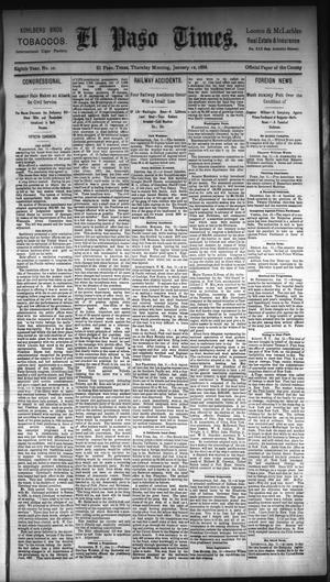 Primary view of object titled 'El Paso Times. (El Paso, Tex.), Vol. Eighth Year, No. 10, Ed. 1 Thursday, January 12, 1888'.