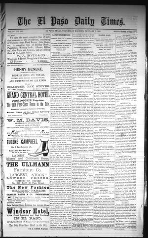 Primary view of object titled 'The El Paso Daily Times. (El Paso, Tex.), Vol. 4, No. 227, Ed. 1 Wednesday, January 7, 1885'.