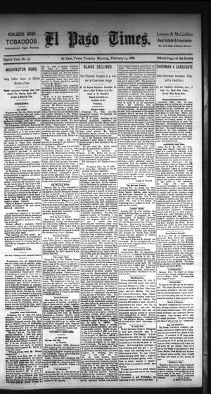 Primary view of object titled 'El Paso Times. (El Paso, Tex.), Vol. Eighth Year, No. 38, Ed. 1 Tuesday, February 14, 1888'.
