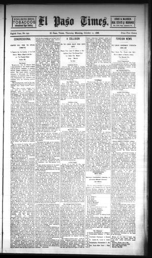 Primary view of object titled 'El Paso Times. (El Paso, Tex.), Vol. EIGHTH YEAR, No. 242, Ed. 1 Thursday, October 11, 1888'.