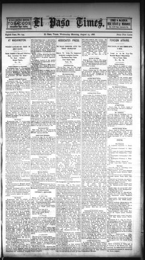 Primary view of object titled 'El Paso Times. (El Paso, Tex.), Vol. EIGHTH YEAR, No. 194, Ed. 1 Wednesday, August 15, 1888'.
